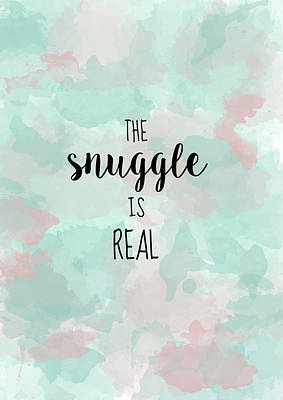 Snuggle Digital Art - The Snuggle Is Real by Michelle Eshleman