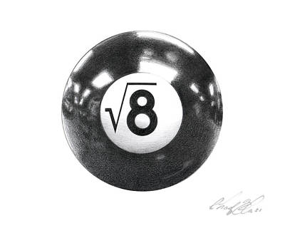 Game Lights Drawing - The Square Root Of 8 Ball by Chad Glass