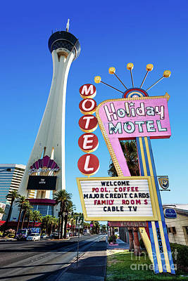 Photograph - The Stratosphere Casino In Front Of The Holiday Motel Sign by Aloha Art