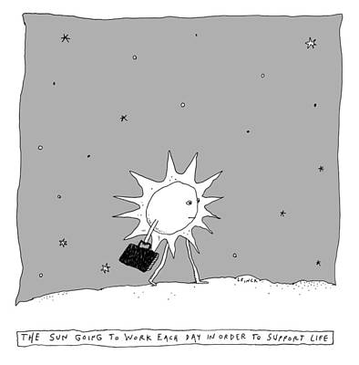 Drawing - The Sun Going To Work Each Day by Liana Finck