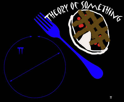 Pi Mixed Media - The Theory Of Something by Charles Shoup