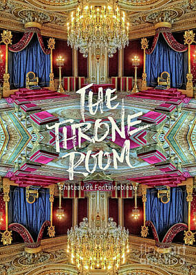 Photograph - The Throne Room Fontainebleau Chateau Gorgeous Royal Interior by Beverly Claire Kaiya