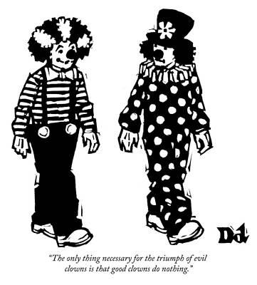 Donald Trump Drawing - The Triumph Of Evil Clowns by Drew Dernavich