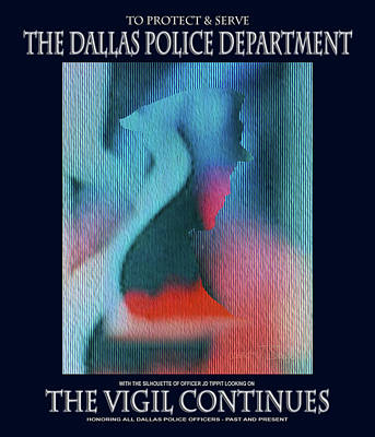 To Serve And Protect Digital Art - The Vigil Continues by Robert J Sadler