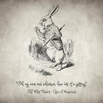 Drawing - The White Rabbit Quote by Taylan Apukovska