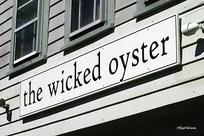 Photograph - The Wicked Oyster Wellfleet Cape Cod Massachusetts by Michelle Wiarda-Constantine