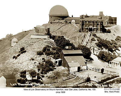 Photograph - The World-renowned Lick Observatory, On Mount Hamilton, California 1900 by California Views Archives Mr Pat Hathaway Archives