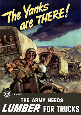 The Yanks Are There -- Ww2 Art Print by War Is Hell Store