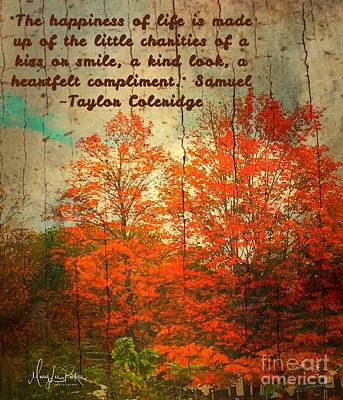 Photograph - The Happiness Of Life By Taylor Coleridge by MaryLee Parker