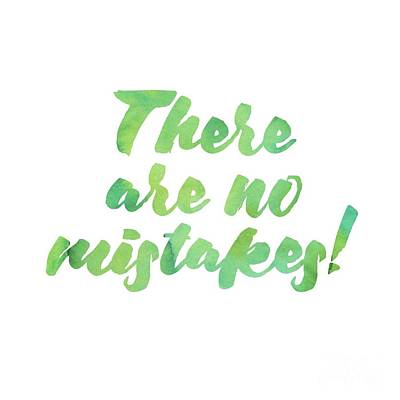 Digital Art - There Are No Mistakes by Laura Kinker