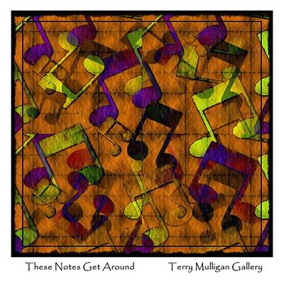 These Notes Get Around ... Brown Art Print by Terry Mulligan