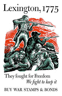 1775 Painting - They Fought For Freedom - We Fight To Keep It by War Is Hell Store