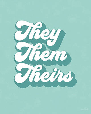 Digital Art - They Them Theirs- Pronoun Art By Linda Woods by Linda Woods
