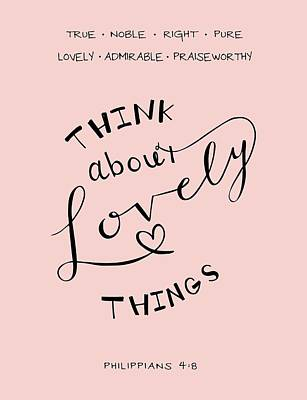 Bible Verse Drawing - Think About Lovely Things by Nancy Ingersoll