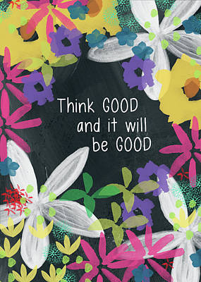 Positive Mixed Media - Think Good- Art By Linda Woods by Linda Woods