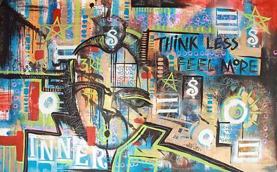Painting - Think Less Feel More by Wall  Street