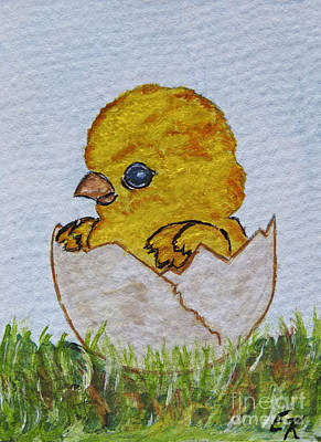 Painting - This Chick Has Arrived by Ella Kaye Dickey