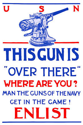 Gun Painting - This Gun Is Over There - Usn Ww1 by War Is Hell Store