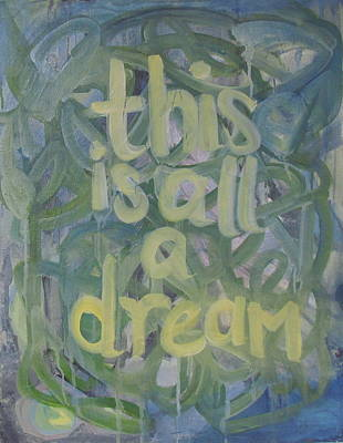 Painting - This Is All A Dream by Laura Mychal