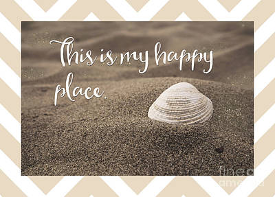 Beach Photograph - This Is My Happy Place,  Inspirational Beach Quote by Tina Lavoie