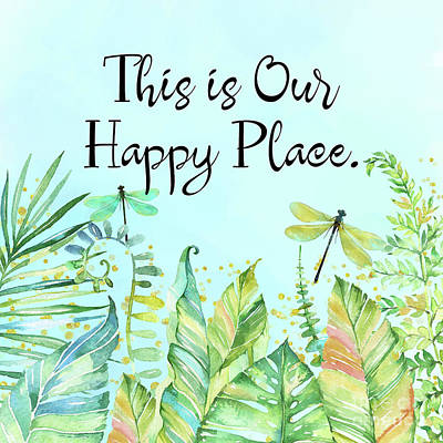 Coastal Places Painting - This Is Our Happy Place Tropical Jungle Dragonfly Word Art by Tina Lavoie