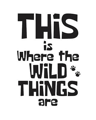 This Is Where The Wild Things Are Art Print