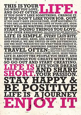 Business Digital Art - This Is Your Life Do What You Love Inspirational Quotes Poster by Lab No 4