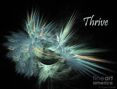 Digital Art - Thrive  by Suzanne Schaefer