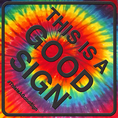 Concert Digital Art - Tie Dye Good Sign For Prints by Good Sign Social Movement