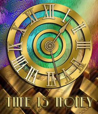 Digital Art - Time Is Money by Chuck Staley