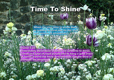 Photograph - Time To Shine by Bible Verse Pictures
