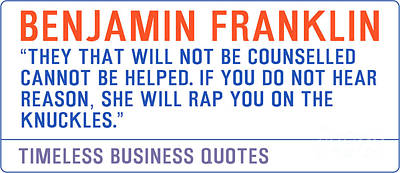 Timeless Business Quotes By Benjamin Franklin Art Print by Celestial Images