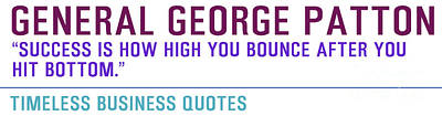 Timeless Business Quotes General George Patton Art Print