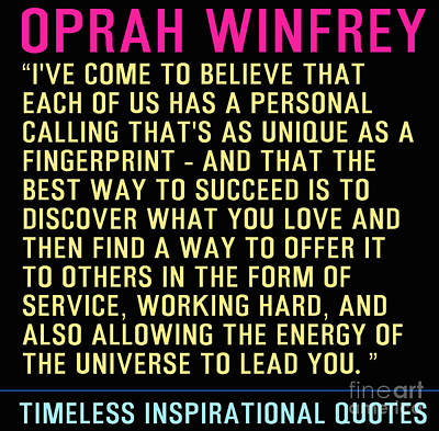 Oprah Winfrey Painting - Timeless Inspirational Quotes - Oprah Winfrey by Celestial Images