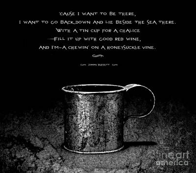 Tin Cup Chalice Lyrics Art Print