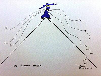 Tisart Drawing - Tis String Theory by Tis Art
