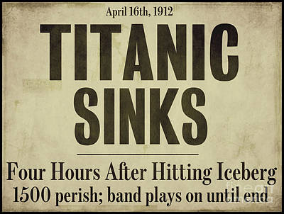 Vintage Painting - Titanic Newspaper Headline by Mindy Sommers