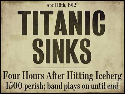 Titanic Newspaper Headline Art Print by Mindy Sommers