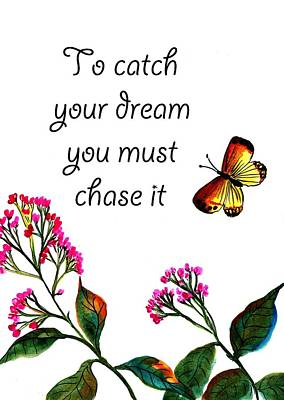 Must Art Drawing - To Catch Your Dream You Must Chase It. by Sweeping Girl