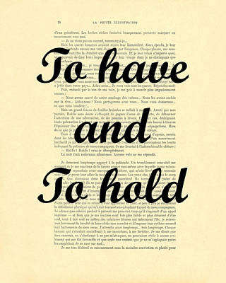 To Have And To Hold Print by Madame Memento