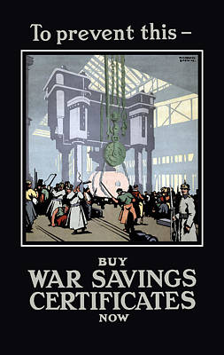 First World War Painting - To Prevent This - Buy War Savings Certificates by War Is Hell Store