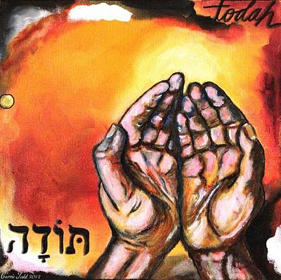 Prophetic Mixed Media - Todah by Carrie Todd