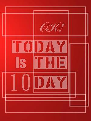 Text Digital Art - Today Is 10 by Alberto RuiZ
