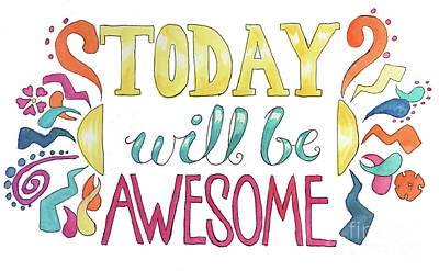 Painting - Today Will Be Awesome by Whitney Morton