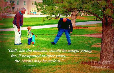 Photograph - Toddler Golfer -- Paintograph With Amusing Golf Quotation By P.g. Wodehouse by Christine S Zipps