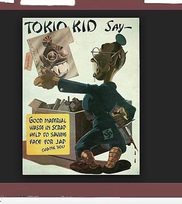 Food And Flowers Still Life Rights Managed Images - Tokio kid say propaganda poster circa 1944 Royalty-Free Image by David Lee Guss
