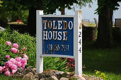 Photograph - Toledo House Sign by Michiale Schneider