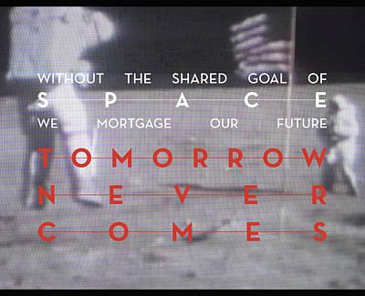 Neil Degrasse Tyson Digital Art - Tomorrow Never Comes by Paul Rice