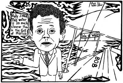 Tony Hayward Sailing For A Reason By Yonatan Frimer Art Print by Yonatan Frimer Maze Artist