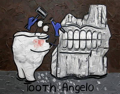 Print Making Painting - Tooth Angelo by Anthony Falbo